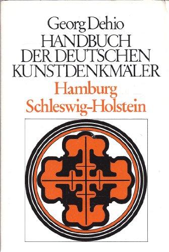 9783422003293: Hamburg, Schleswig-Holstein. Handbuch der Deutschen Kunstdenkmäler.