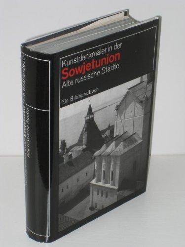 Alte russische St?dte: Gorki - Jaroslawl Jurjew-Polskoi: G K. Wagner