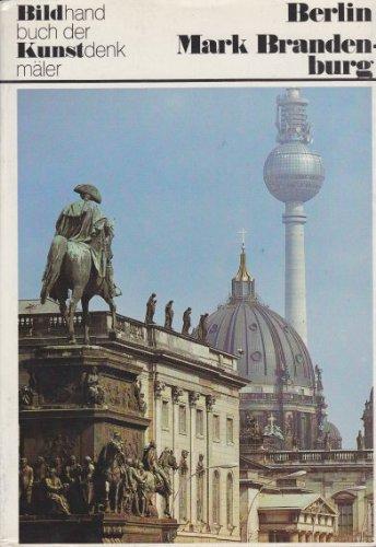 Mark Brandenburg und Berlin / ausgew. u.: Fait, Joachim [Bearb.]: