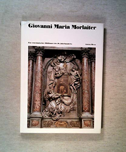 Giovanni Maria Morlaiter: E. venezian. Bildhauer d. 18. Jh (Studien - Centro tedesco di studi ...