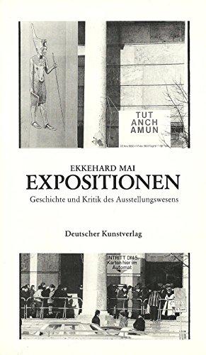 9783422007871: Expositionen: Geschichte und Kritik des Ausstellungswesens (Kunstgeschichte und Gegenwart)
