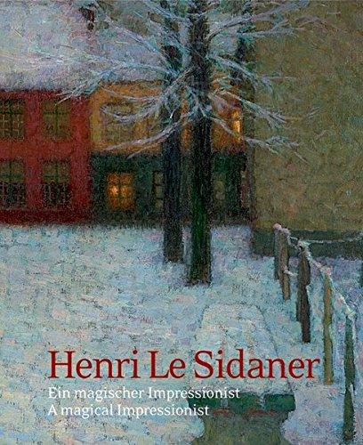 9783422022133: Henri Le Sidaner: A Magical Impressionist