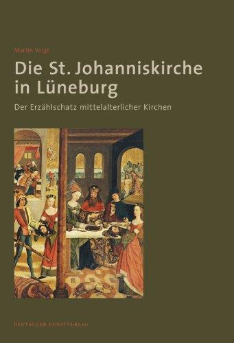 9783422023239: Die St. Johanniskirche in Lüneburg: Der Erzählschatz mittelalterlicher Kirchen