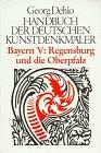 Handbuch der Deutschen Kunstdenkmäler, Bayern V: Regensburg & Oberpfalz