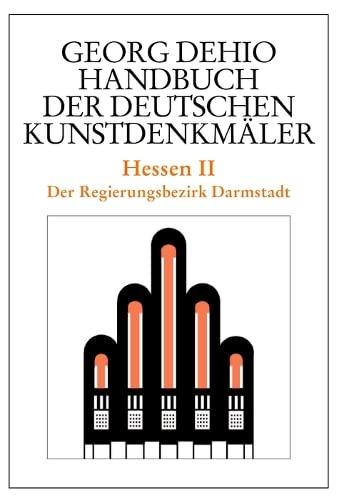 9783422031173: Hessen 2. Handbuch der Deutschen Kunstdenkmäler: Der Regierungsbezirk Darmstadt