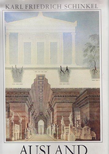 9783422060333: Ausland: Bauten und Entwürfe (Karl Friedrich Schinkel : Lebenswerk)