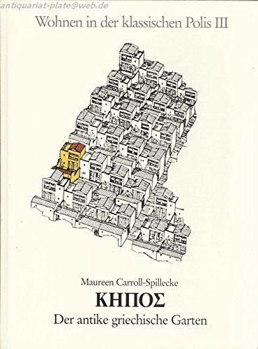 9783422060456: Kepos: Der antike griechische Garten (Wohnen in der klassischen Polis)