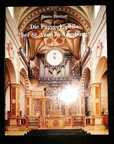 9783422061156: Die Fuggerkapelle bei St. Anna in Augsburg