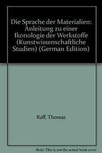 9783422061309: Die Sprache der Materialien: Anleitung zu einer Ikonologie der Werkstoffe (Kunstwissenschaftliche Studien) (German Edition)