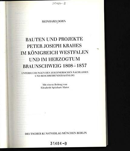 9783422061897: Peter Joseph Krahe, Bd.3, Bauten und Projekte Peter Joseph Krahes im Königreich Westfalen und im Herzogtum Braunschweig 1808-1837