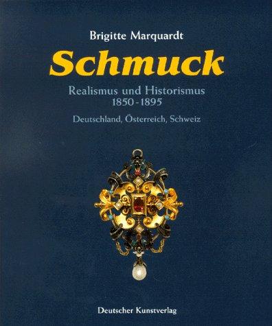 9783422062160: Schmuck: Realismus und Historismus (1850-1895) : Deutschland - Österreich - Schweiz