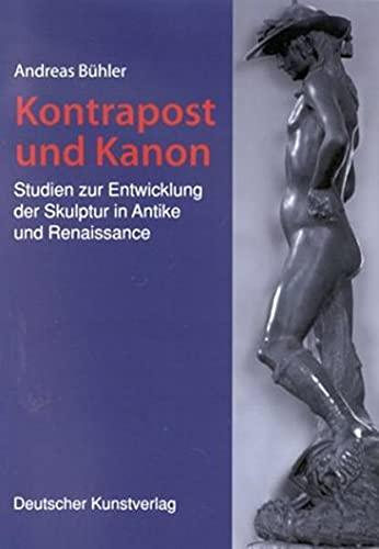 Kontrapost und Kanon.: Andreas Bühler