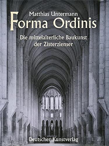 9783422063099: Forma Ordinis: Die mittelalterliche Baukunst der Zisterzienser (Kunstwissenschaftliche Studien) (German Edition)