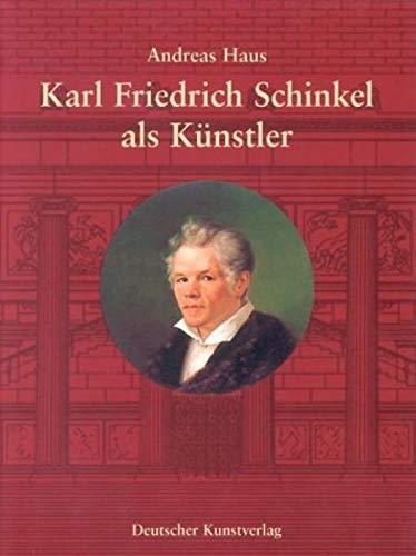 9783422063174: Karl Friedrich Schinkel als Künstler. Annäherung und Kommentar