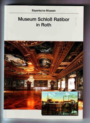 9783422063259: Museum Schloß Ratibor in Roth