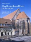 Das Dominikanerkloster zu Prenzlau Hillebrand, Katja