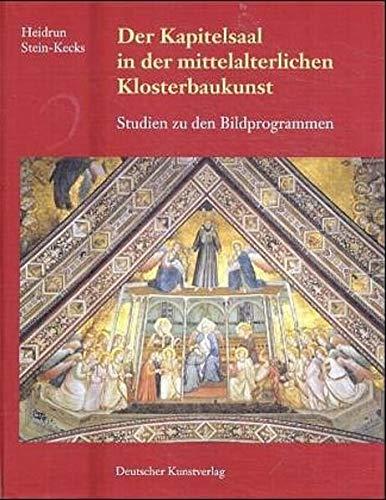 9783422064294: Der Kapitelsaal in der mittelalterlichen Klosterbaukunst