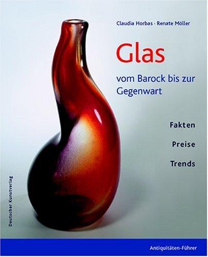 9783422064737: Glas: Vom Barock bis zur Gegenwart