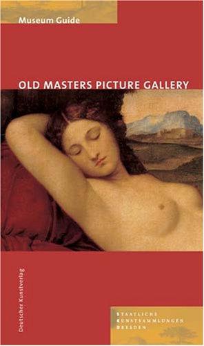 9783422065475: Museum Guide. Old Masters Picture Gallery Dresden/ Staatliche Kunstsammlungen, Gemaldegalerie Alte Meister