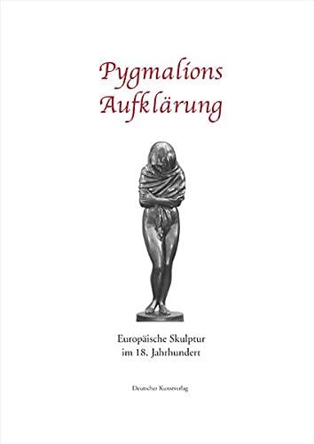9783422066045: Pygmalions Aufklärung