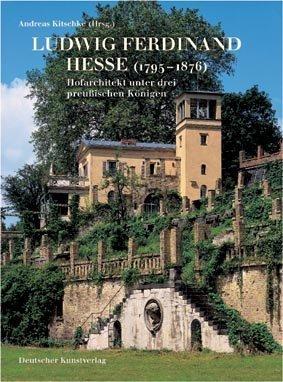 9783422066113: Ludwig Ferdinand Hesse (1795-1876): Hofarchitekt unter drei preußischen Königen
