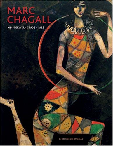9783422066663: Marc Chagall - Meisterwerke 1908-1922
