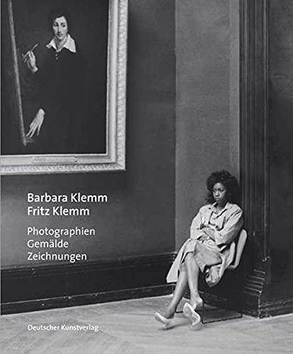 Barbara Klemm, Fritz Klemm - Photographien, Gemälde,