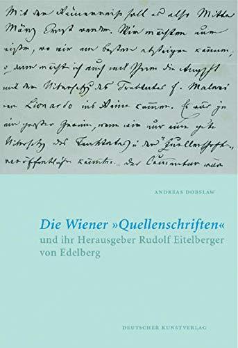 Die Wiener ?quellenschriften? Und Ihr Herausgeber Rudolf: Andreas Dobslaw; Hrsg.