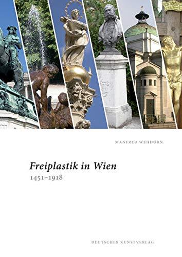 9783422067813: Freiplastik in Wien 1451-1918
