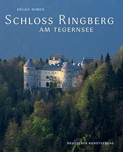 9783422067905: Schloss Ringberg am Tegernsee: Ausklang wittelsbachischer Bautradition – Begegnungsort der Wissenschaft