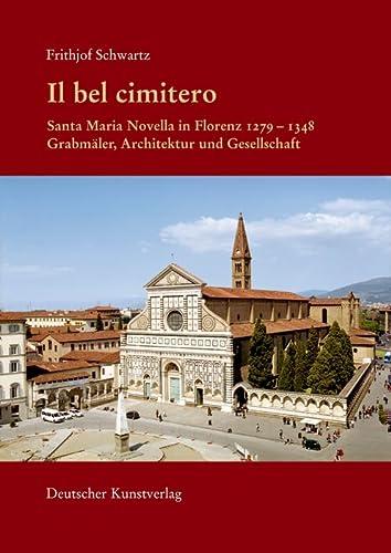 Il bel cimitero. Santa Maria Novella in Florenz: Frithjof Schwartz