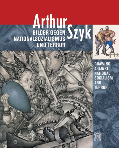 9783422068414: Arthur Szyk - Drawing Against National Socialism and Terror (English and German Edition)