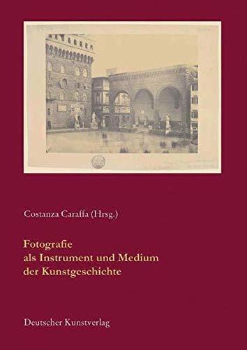 9783422068605: Fotografie als Instrument und Medium der Kunstgeschichte