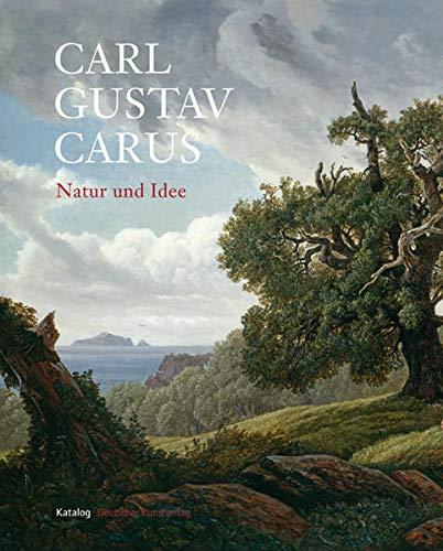 9783422068803: Carl Gustav Carus -Natur und Idee