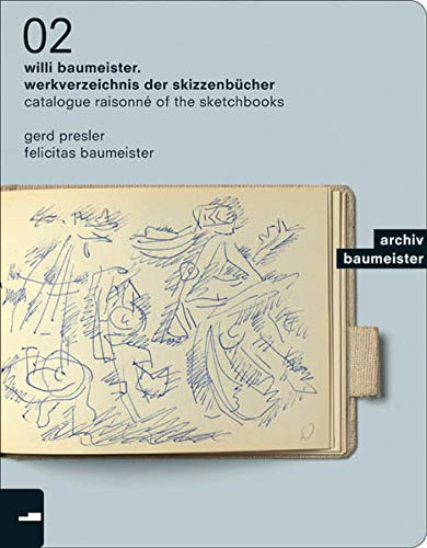 9783422068902: Willi Baumeister: The Sketch Books