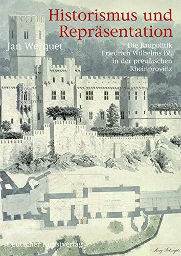 Historismus und Repräsentation: Jan Werquet