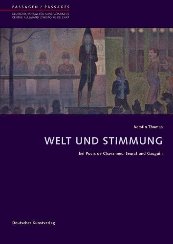Welt und Stimmung: bei Puvis de Chavannes, Seurat und Gauguin (Passagen - Deutsches Forum für ...