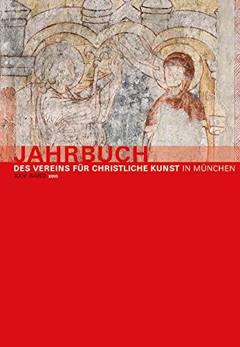 9783422069992: Jahrbuch des Vereins für Christliche Kunst in München: Band XXV 2010