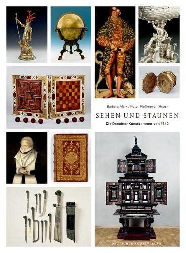 9783422070127: Sehen und Staunen: Die Dresdner Kunstkammer von 1640
