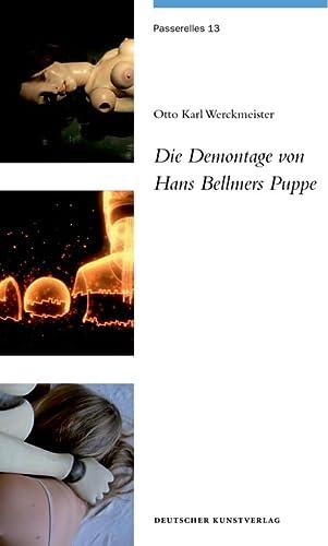Die Demontage von Hans Bellmers Puppe: Otto K Werckmeister,