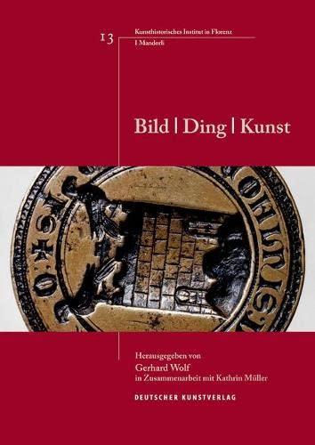Bild - Ding - Kunst: Gerhard Wolf