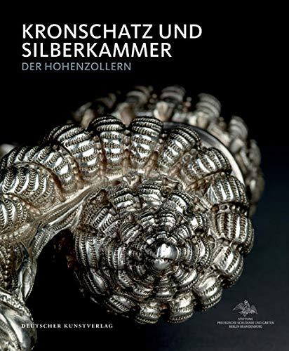 9783422070509: Kronschatz und Silberkammer der Hohenzollern