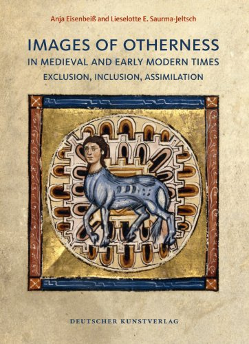 9783422070691: Images of Otherness in Medieval and Early Modern Times: Exclusion, Inclusion, Assimilation