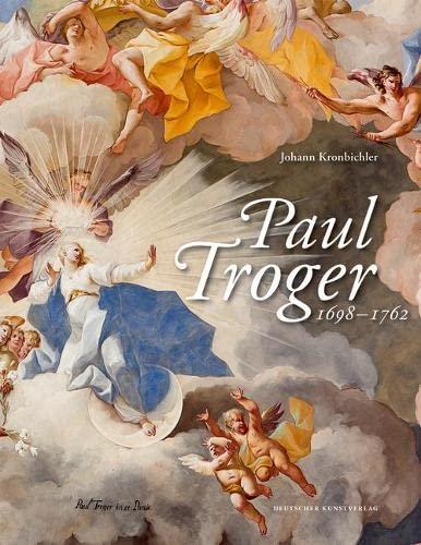 Paul Troger (1698-1762): Johann Kronbichler