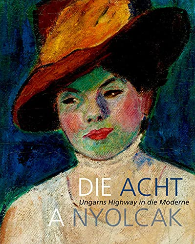 9783422071575: Die Acht: Ungarns Highway in die Moderne