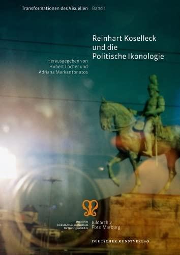 Reinhart Koselleck und die Politische Ikonologie: Hubert Lochner