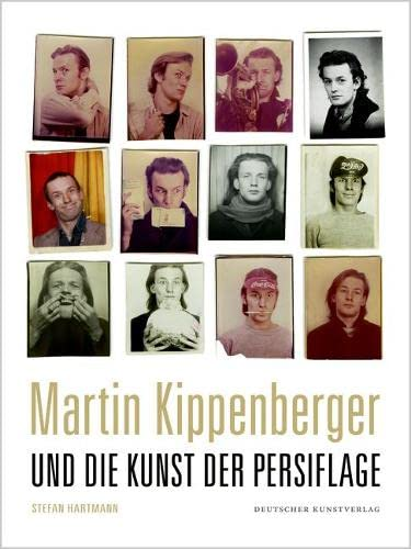 Martin Kippenberger und die Kunst der Persiflage (Kunstwissenschaftliche Studien): Hartmann, Stefan