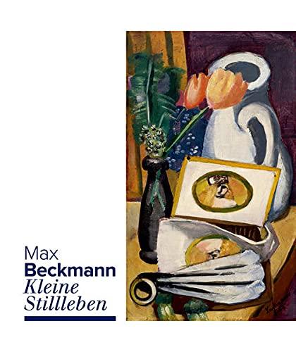 9783422072152: Max Beckmann: Kleine Stillleben