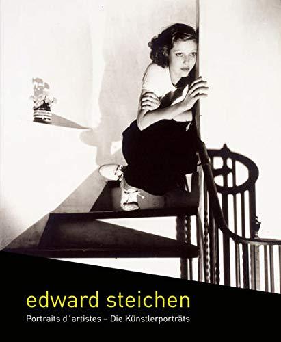 Edward Steichen: Portraits d?artistes ? Die Künstlerporträts (German and English Edition)