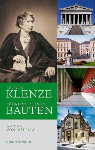 9783422072749: Leo von Klenze: Führer zu seinen Bauten